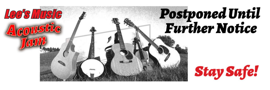 Lees Music Jam Postponed